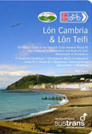 Lon Cambria & Lon Teifi: The Official Guide to the National Cycle Network Route 81